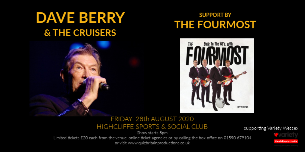 Dave Berry & Cruisers (support by the Fourmost)