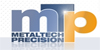 METALTECH PRECISION LTD